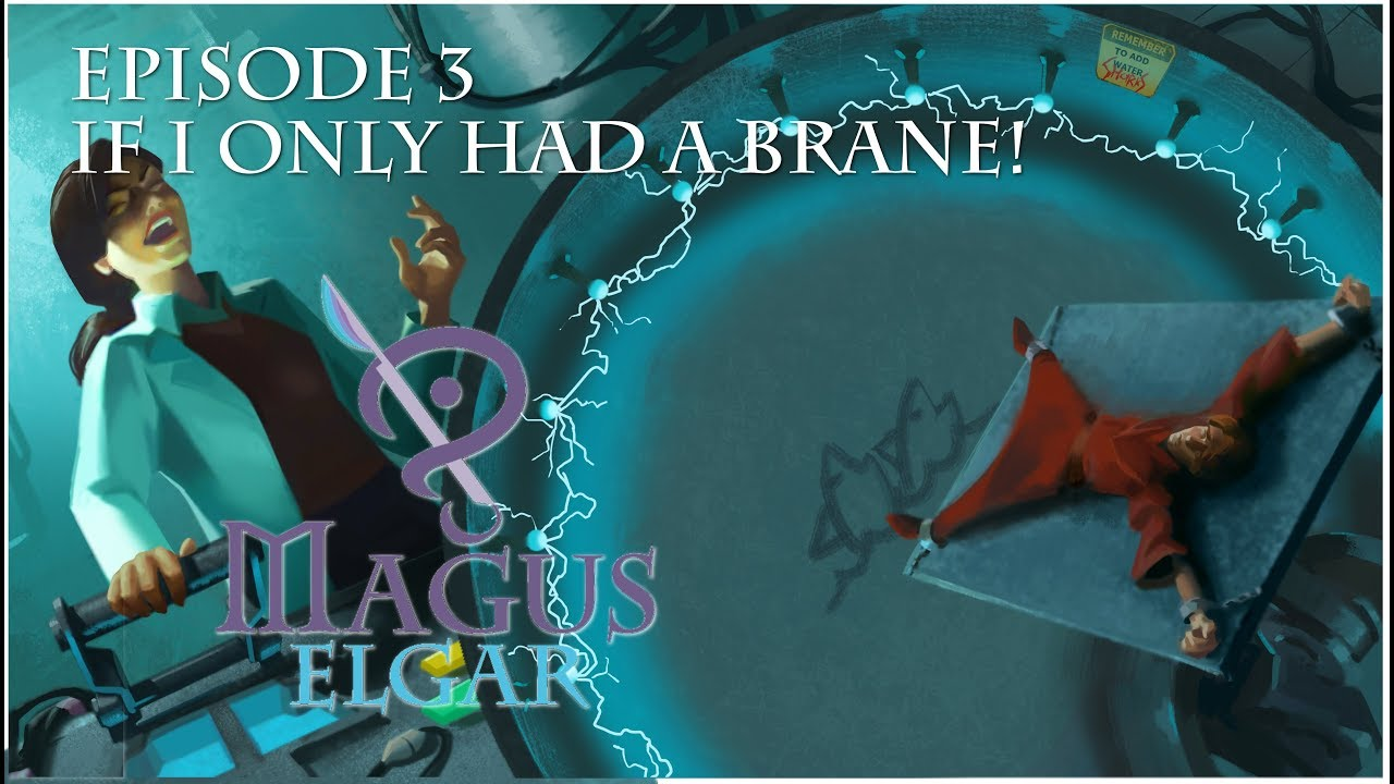 Recap of Magus Elgar Episode 3: If I Only Had a Brane!
