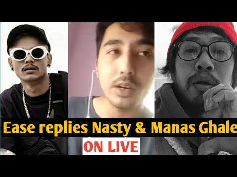 EASE REPLIES NASTY & MANAS GHALE ON LIVE| P. TRIX|  DAILY HIP HOP UPDATES| NEPHOP NEWS| BAADAL