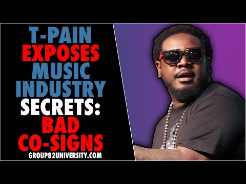 T-Pain Exposes Music Industry Secrets: Bad Co-Signs | Content Marketing